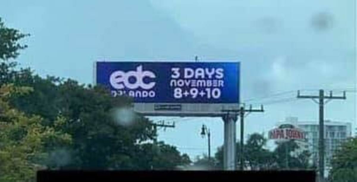A photo of a billboard in Miami announcing that EDC Orlando will expand to three days in 2019.