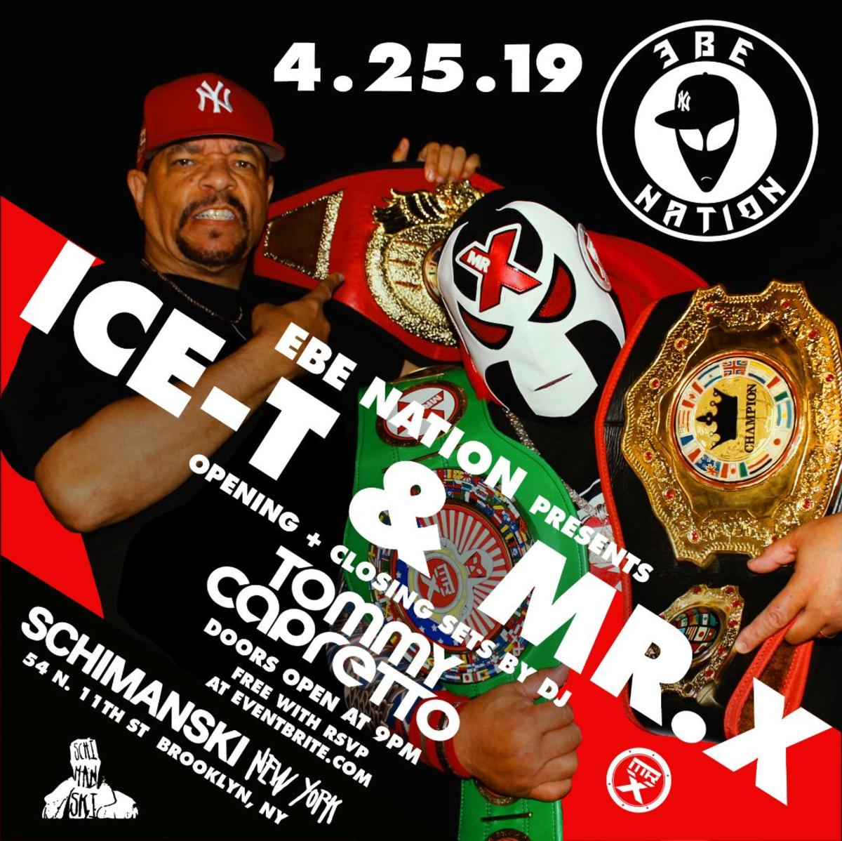 EBE Nation Presents: ICE-T & MR. X at Shimanski in Brooklyn, NY (Label Party)