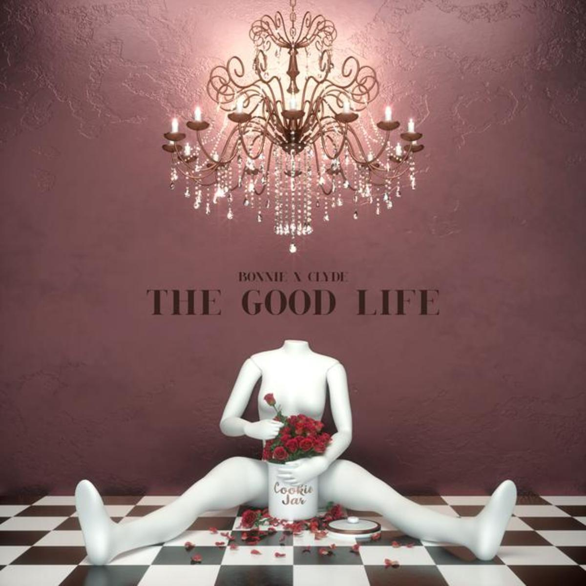 """BONNIE X CLYDE Release Official Music Video for Ultra Music Debut """"The Good Life"""""""