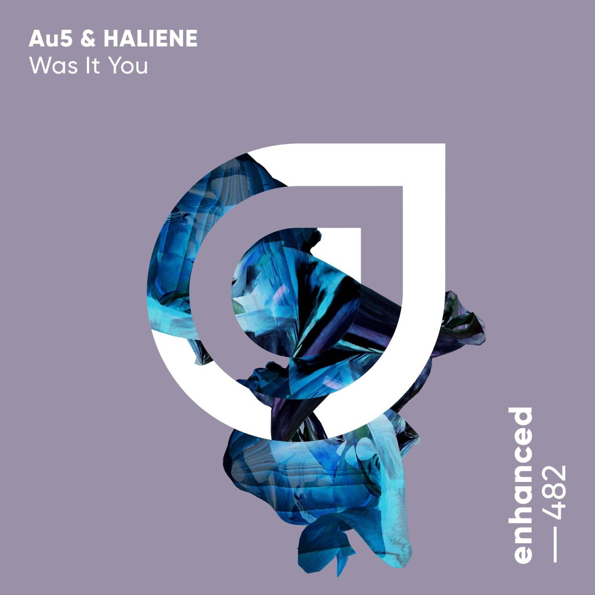 """Au5 and HALIENE's """"Was It You"""" artwork."""