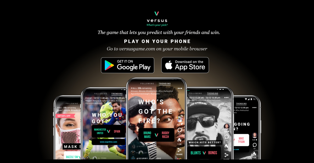 The VersusGame app has 6 million active users as of March 2021.