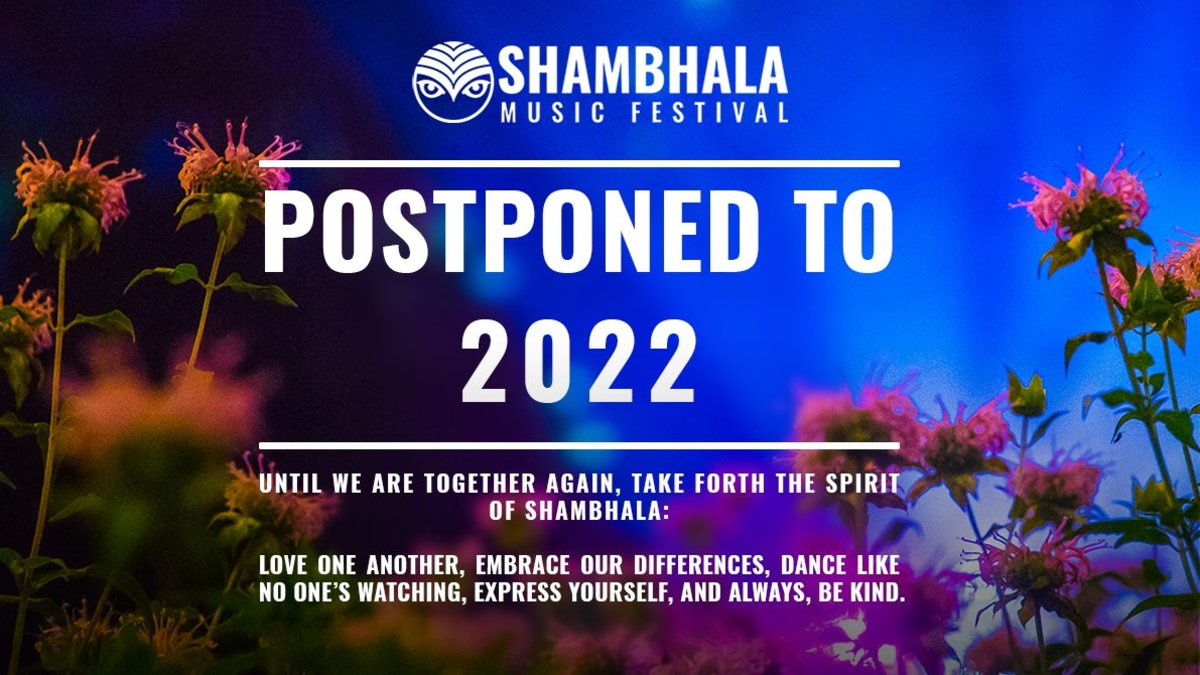 The 2021 edition of Shambhala Music Festival has been postponed due to the impact of COVID-19.