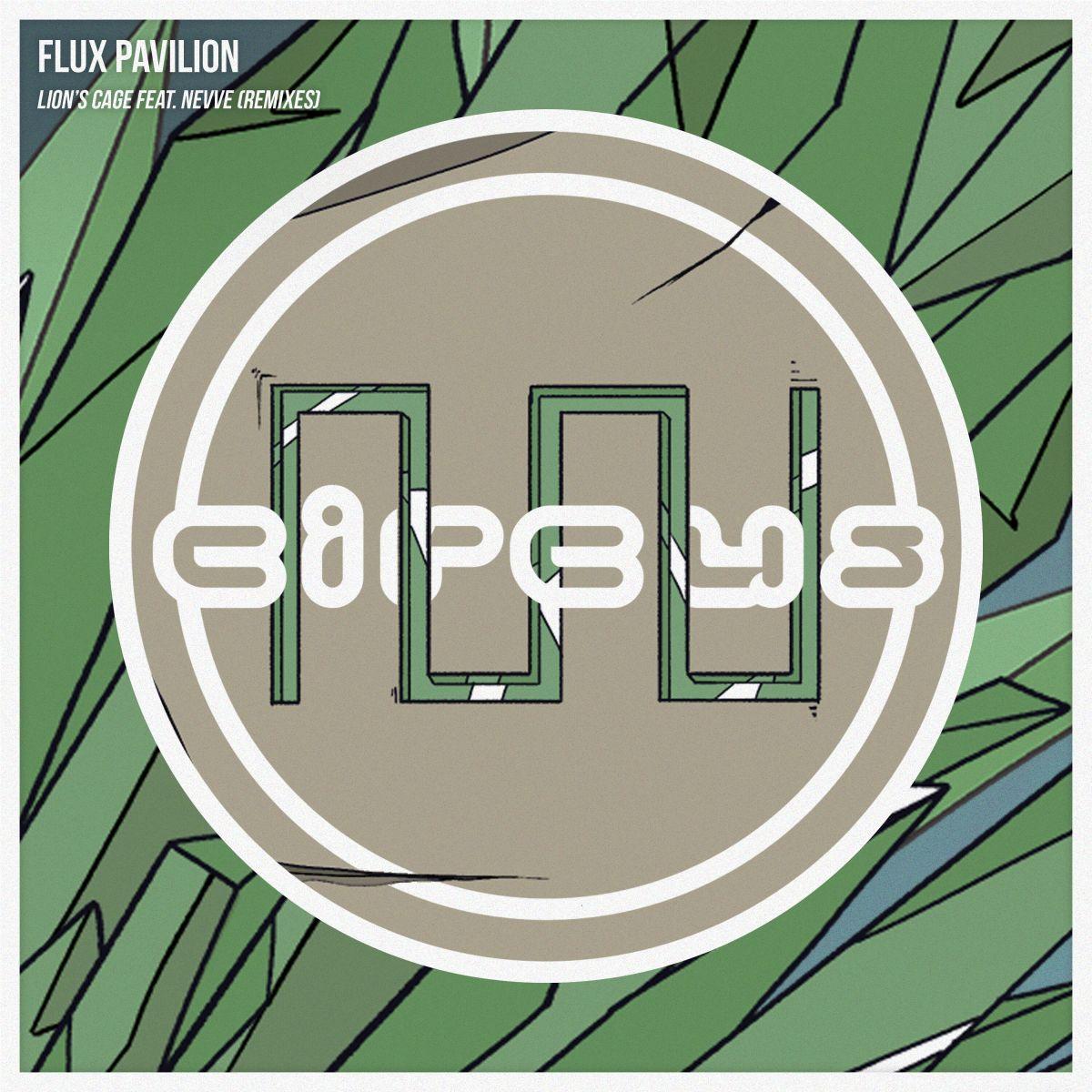 Flux Pavilion - Lion's Cage (feat. Nevve) (REMIXES) - Mom N Dad, Heyz