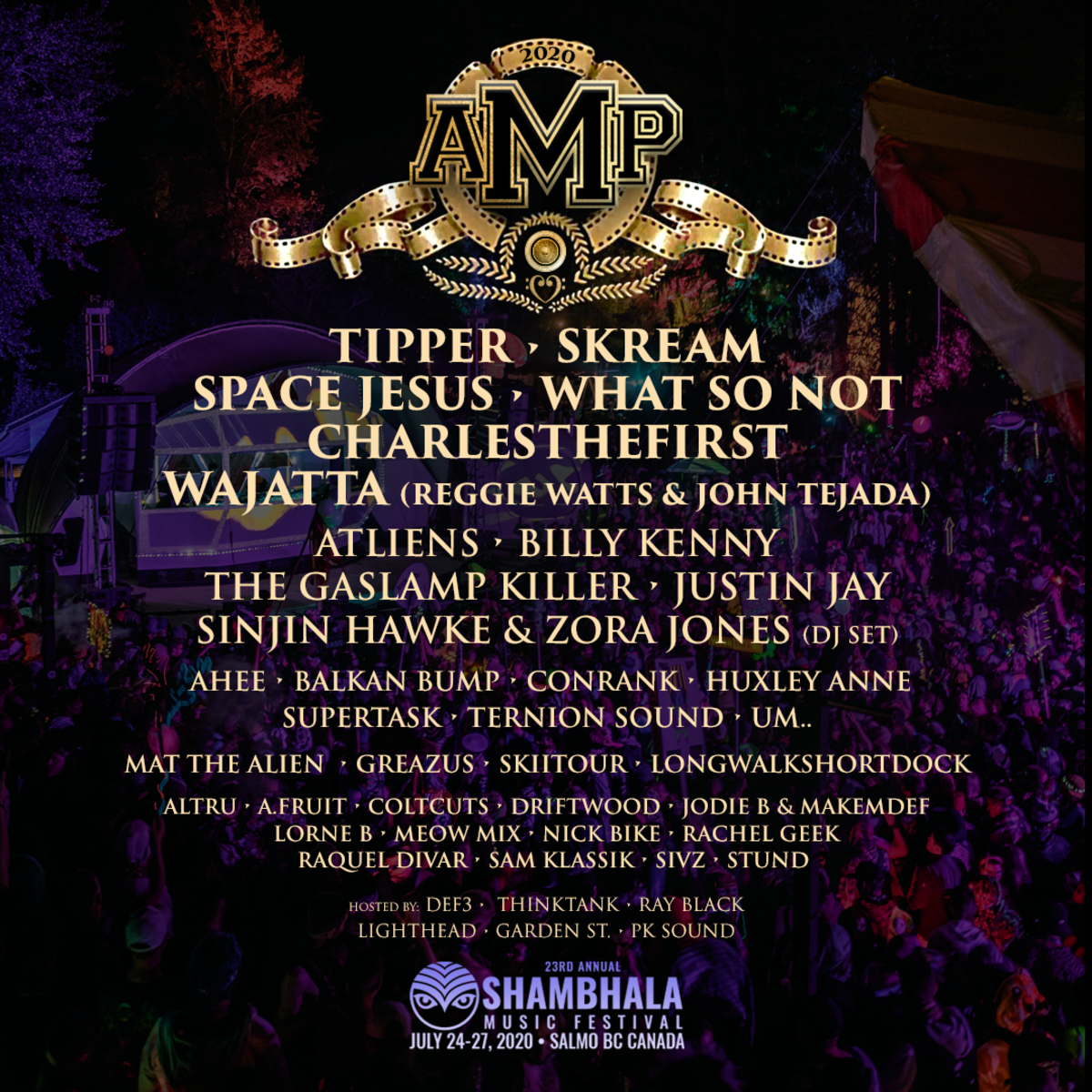 Shambhala Music Festival The AMP Stage Line Up 2020