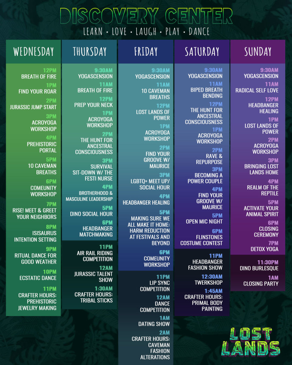 Lost Lands schedule for theDiscovery Center at the campgrounds Village Marketplace.