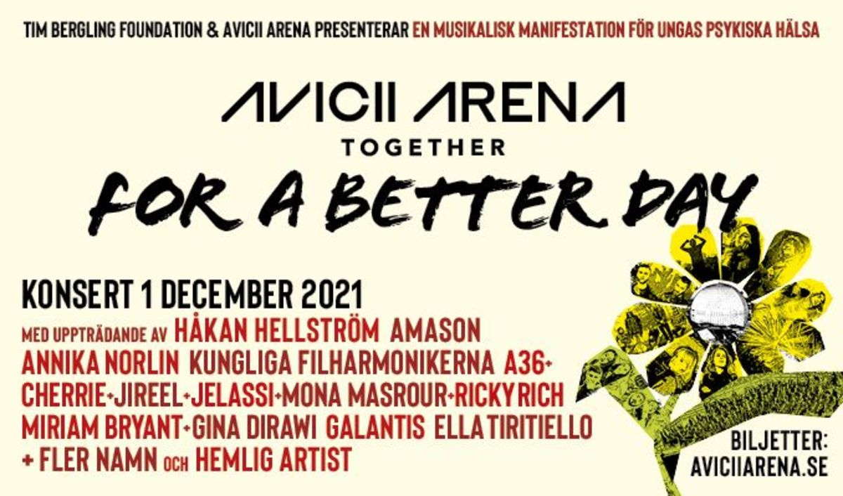 """Flyer for the first annual """"Together For A Better Day"""" Avicii tribute concert, presented by The Tim Bergling Foundation and Avicii Arena."""