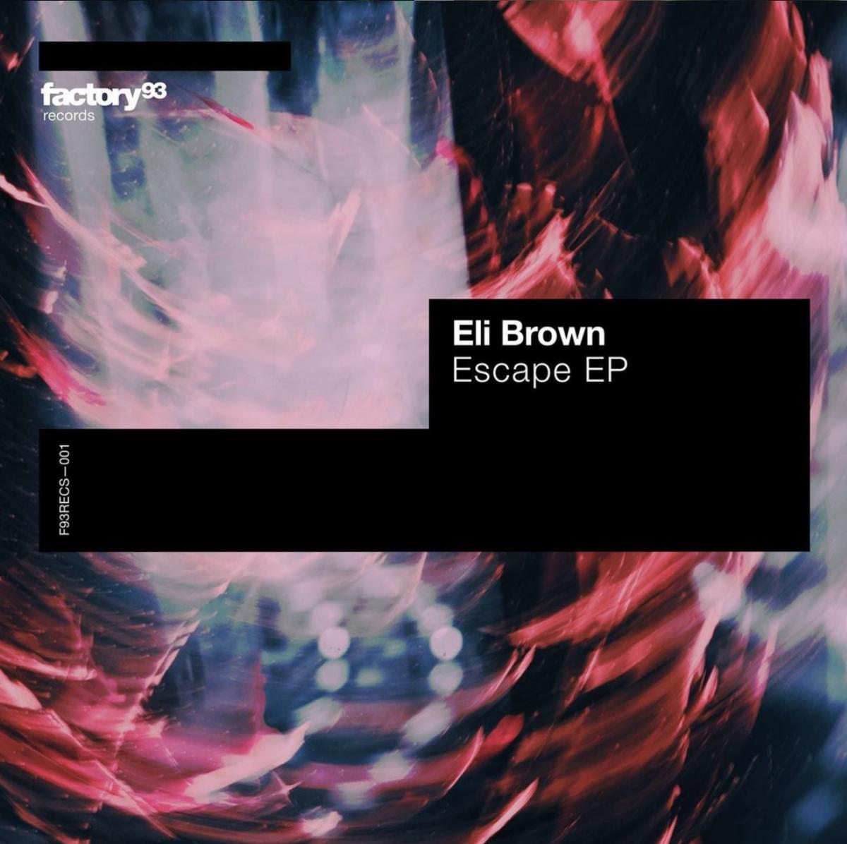 Eli Brown debuts Insomniac's new imprint Factory 93 Records