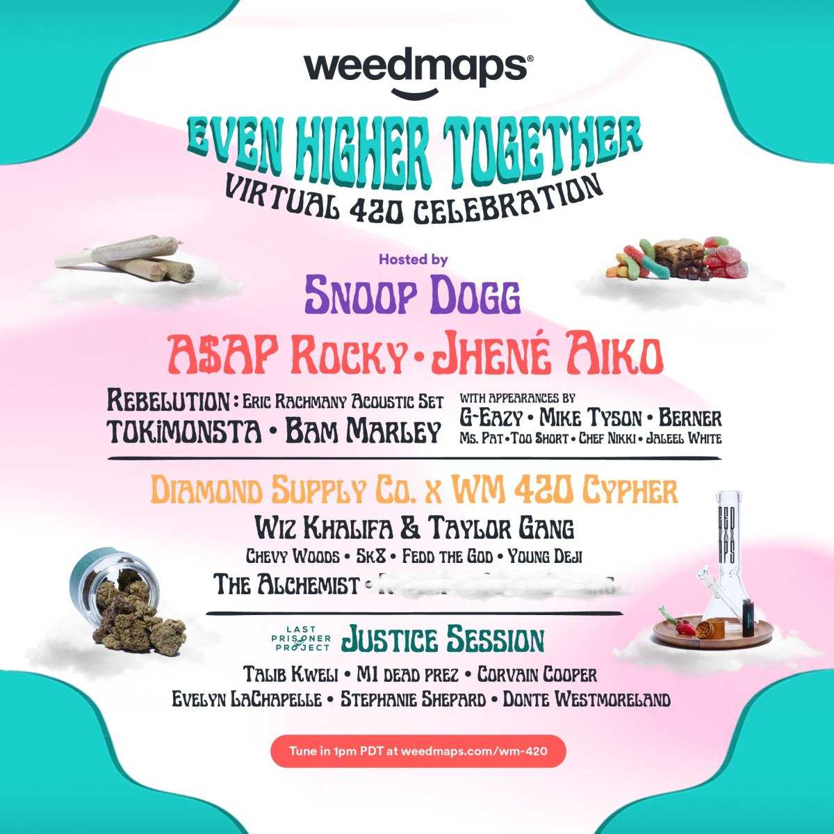 "The lineup for Snoop Dogg's ""Even Higher Together Virtual 420 Celebration"" features TOKiMONSTA, A$AP Rocky, Jhené Aiko, Mike Tyson and G-Eazy, among others."