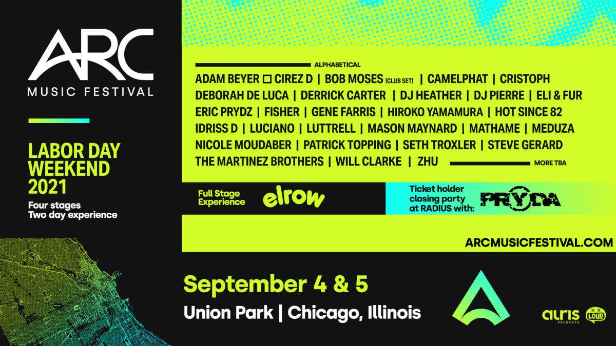 Flyer for Chicago's ARC Music Festival over Labor Day Weekend 2021, featuring Eric Prydz, ZHU, Nicole Moudaber, and many more.