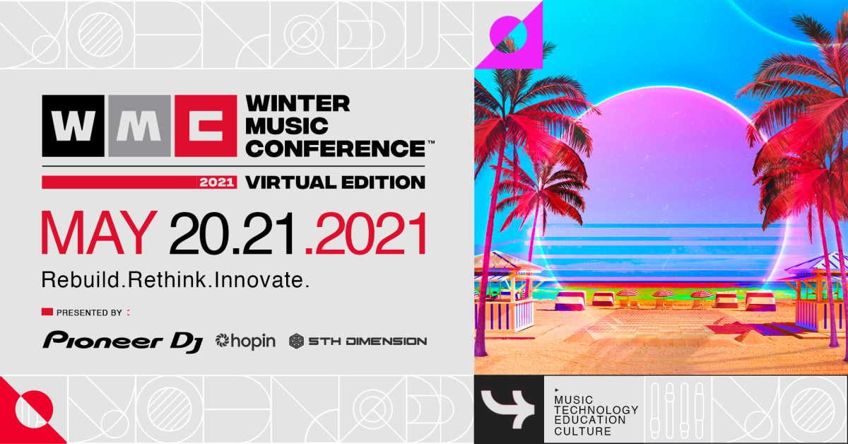 The first-ever virtual Winter Music Conference will take place May 20th and 21st, 2021.