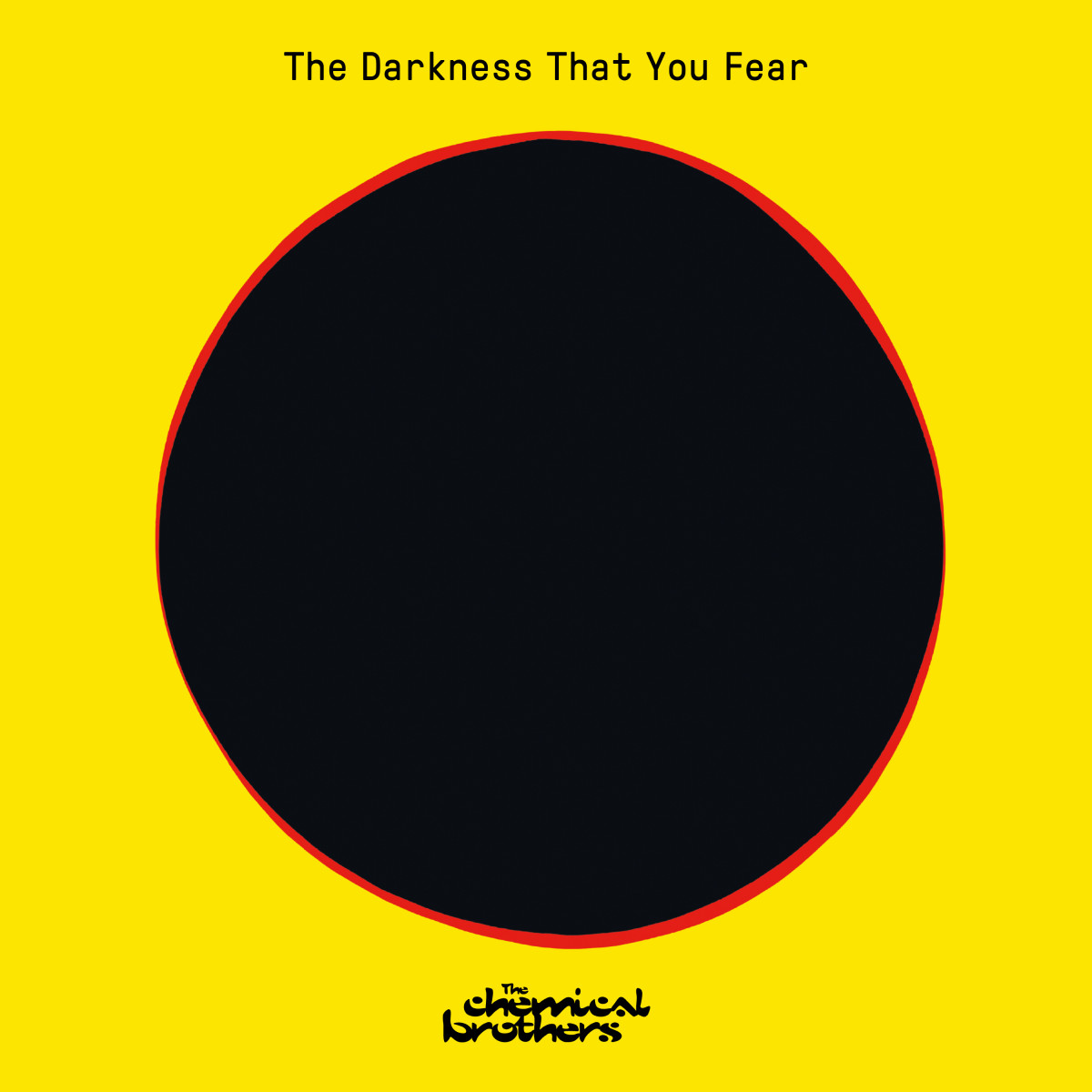 "The Chemical Brothers share their first single in two years, ""The Darkness That You Fear."""