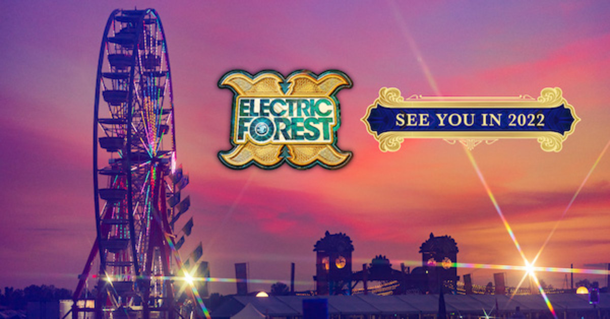 Electric Forest 2021 has been cancelled