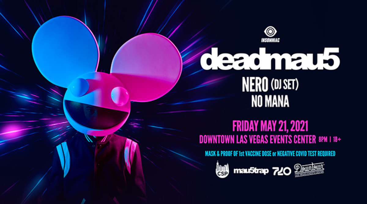 Flyer for deadmau5's 2021 Las Vegas concert with Nero and No Mana at Downtown Las Vegas Events Center.