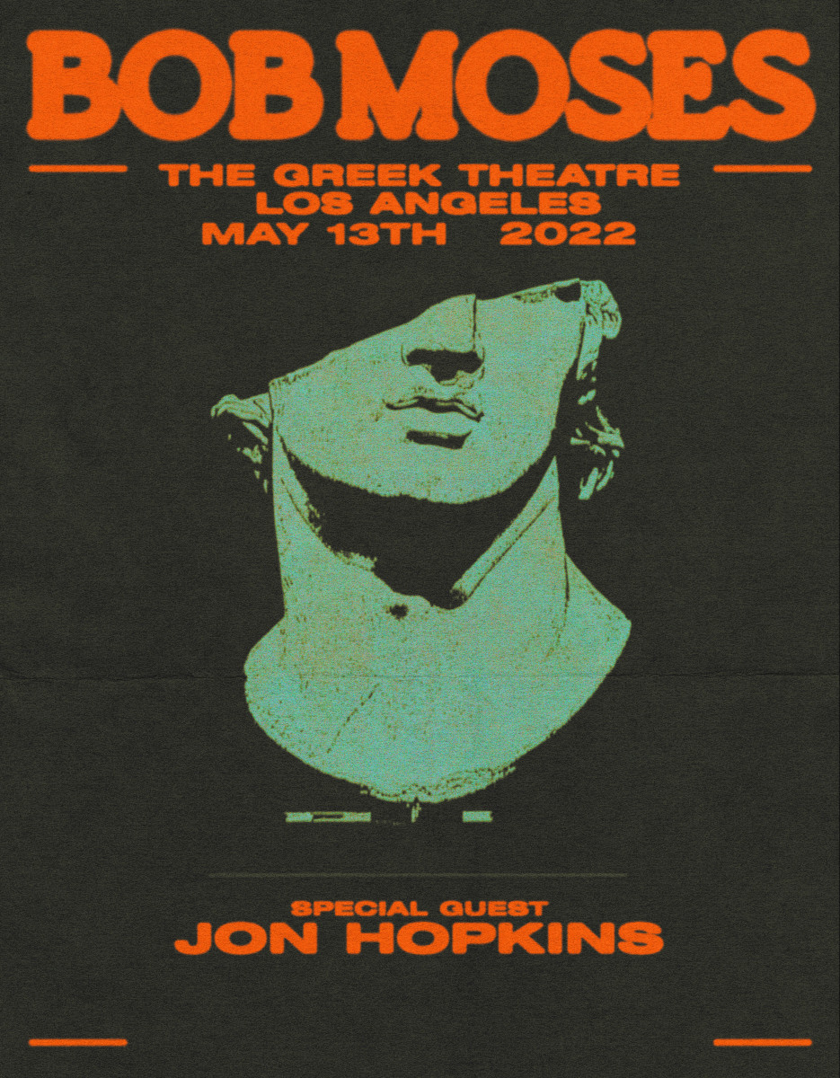 Flyer for Bob Moses at The Greek Theatre, May 13th, 2022.