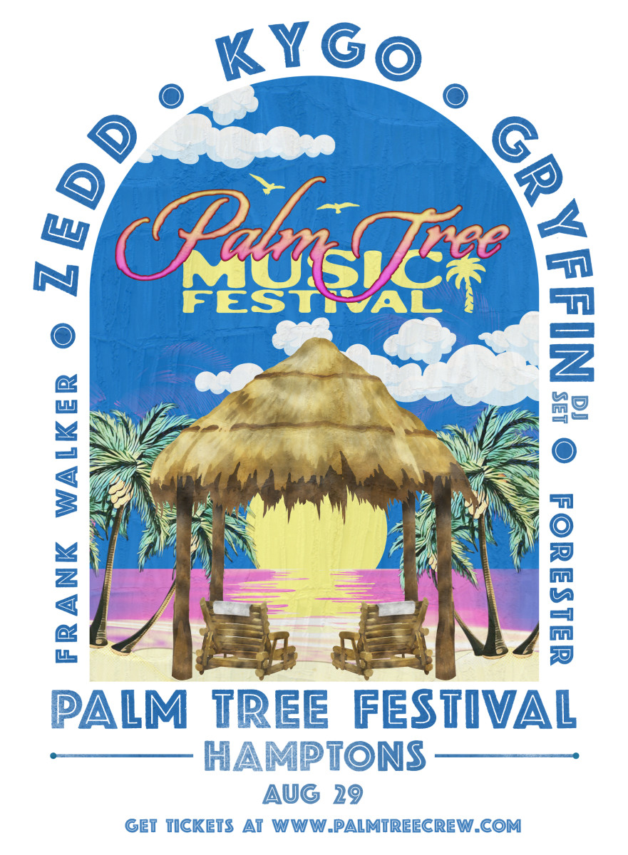 Flyer for the inaugural Palm Tree Music Festival featuring Kygo, Zedd, Gryffin and more.